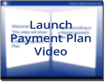 Launch Payment Plan Video