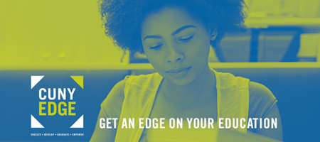 CUNY EDGE - Get an edge on your education